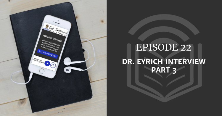Dr. Eyrich Interview Part 3