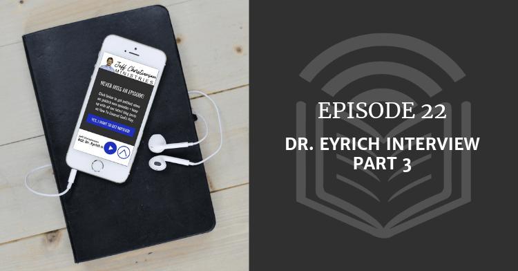 Dr. Eyrich Interview Part 3