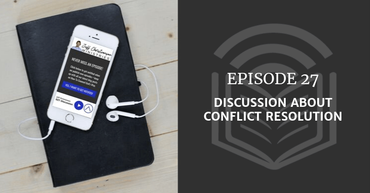 Discussion About Conflict Resolution