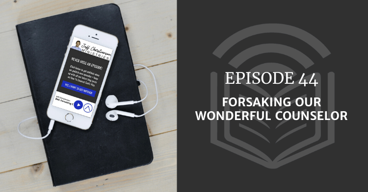 episode 44 of the biblical counseling podcast